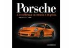 Porsche - L'eccellenza su stradae in pista
