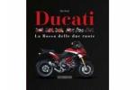 Ducati - La Rossa delle due ruote