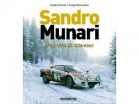 Sandro Munari - Una vita di traverso