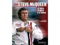 Steve McQueen - Le auto, le moto e le corse