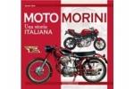 Moto Morini - Una storia italiana