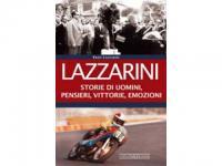 Lazzarini - Storie di uomini, pensieri, vittorie, emozioni