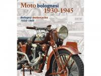 Moto bolognesi 1930-1945