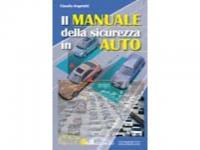 Il Manuale delle sicurezze in Auto