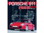 Porsche 911 - Evoluzione e tecnica dal 1963 a oggi